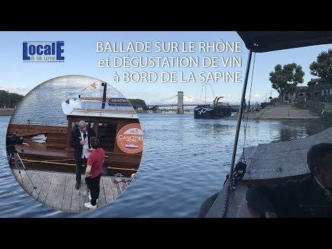 Locale à la Une Balade et dégustation à Bord de la Sapine sur le Rhône