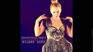 New Hilary Duff -  Metamorphosis (Rosseville Remix 2011)