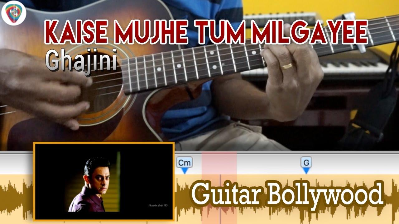 Learn2play Kaise Mujhe Tum Milgayee Ghajini Chords Guitar