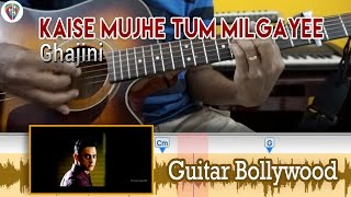 "#Learn2Play ★★★ ""Kaise Mujhe Tum Milgayee"" (Ghajini) chords - Guitar Bollywood Lesson"