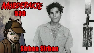 Mörderakte: #539 Sirhan Sirhan / Mystery Detektiv