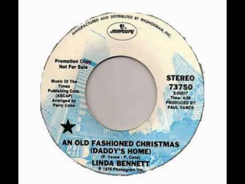 Linda Bennett - An Old Fashioned Christmas (Daddy's Home)