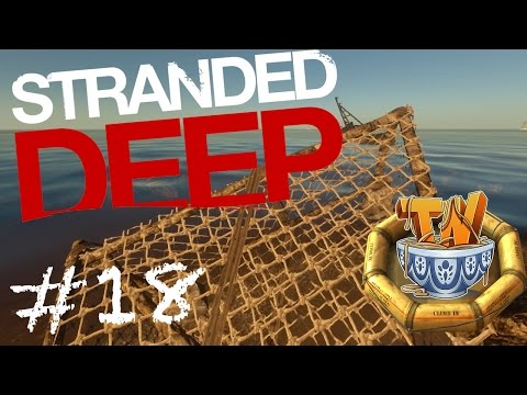 Stranded Deep - What's For Breakfast? - Ep 18