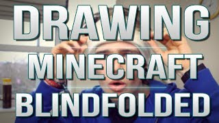 TDM Vlogs | DRAWING MINECRAFT BLINDFOLDED! | Episode 21