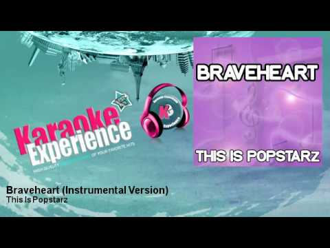 This Is Popstarz - Braveheart - Instrumental Version