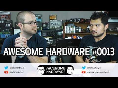 Awesome Hardware #0013B - AMD's HBM, Broadwell Pricing, Paul is Leaving