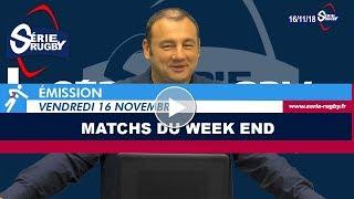 Emission Série Rugby Vendredi 16 Novembre 18