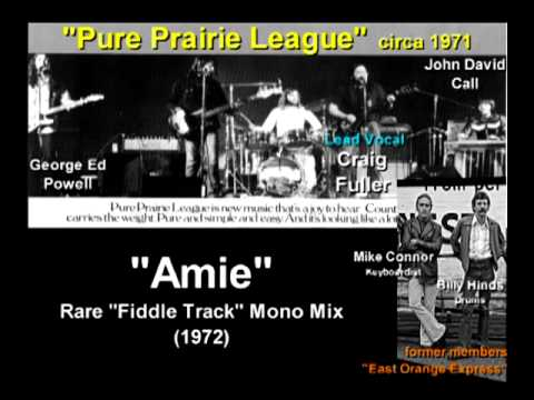 "Pure Prairie League ""Amie""- RARE ""Fiddle Track"" Mono Mix (1972).mp4"
