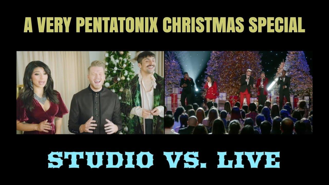 A VERY PENTATONIX CHRISTMAS SPECIAL | STUDIO VS. LIVE