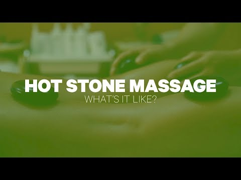 Hot Stone Massage: What's It Like?