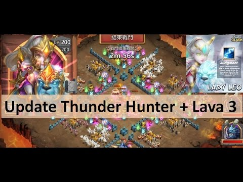 CC #4 Update: Thunder Hunter, Lava 3 Gameplay By Hunted Castle Clash Taiwan Server