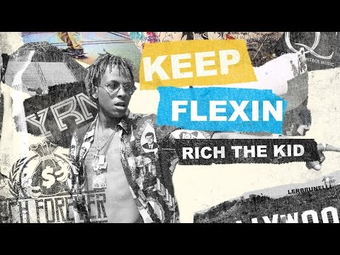 Rich The Kid - Going ft. Desiigner & Quavo (Keep Flexin)
