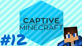 Minecraft Captive #12 - Ghast me to hell XD