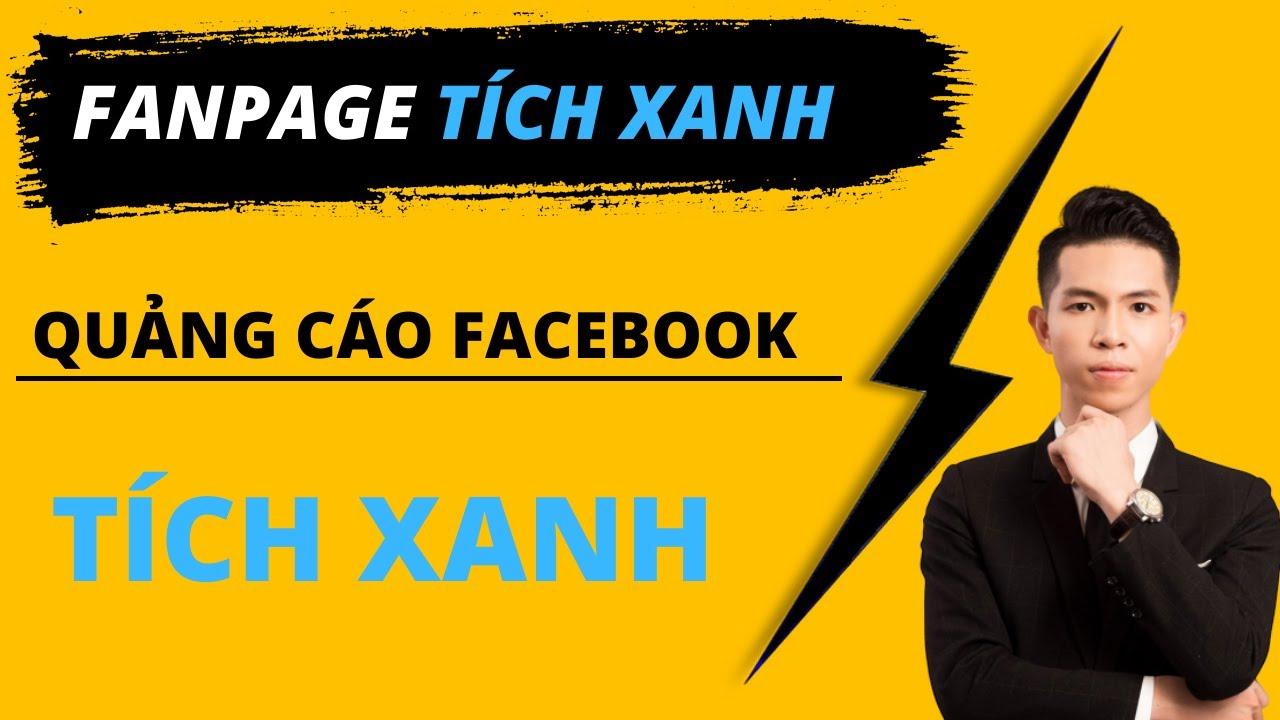 Fanpage Tick Xanh – Cách chạy quảng cáo hiệu quả Page Tick Xanh !!! Nguyen Hoang Nam
