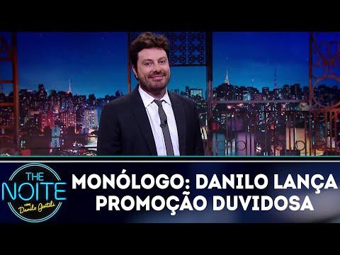 Monólogo: Danilo faz promoção duvidosa | The Noite (18/05/18)
