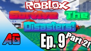 Roblox Ep. 9 Survive The Disasters Part 2 With GiGiTheGamer!