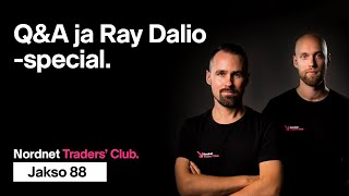 Q&A ja Ray Dalio -special | Traders' Club 88