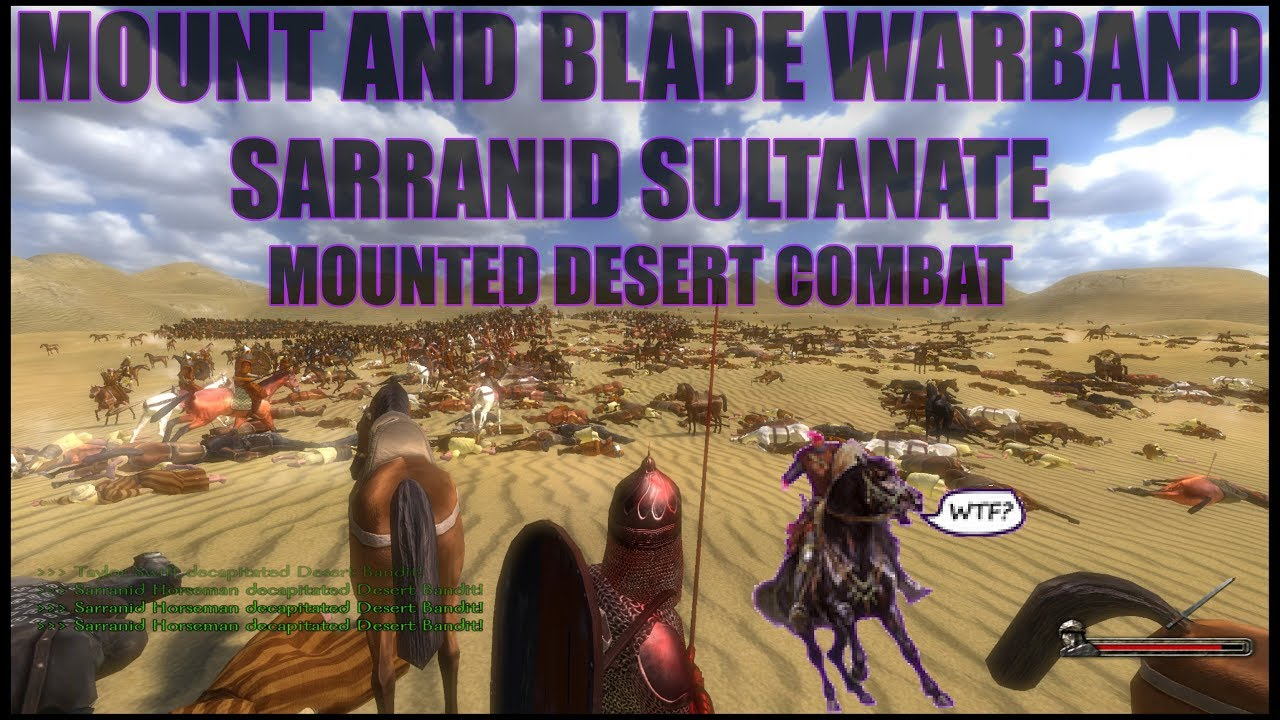 Mount And Blade Warband Sarranid