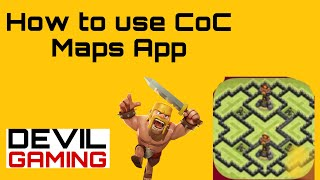 How to use CoC Maps app | Clash Of Clans | DELMOR Gaming screenshot 3