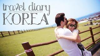 Travel Diary : KOREA