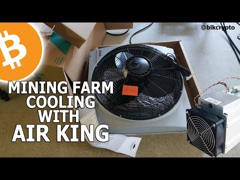 Mining Farm Cooling With Air King (Part 1)