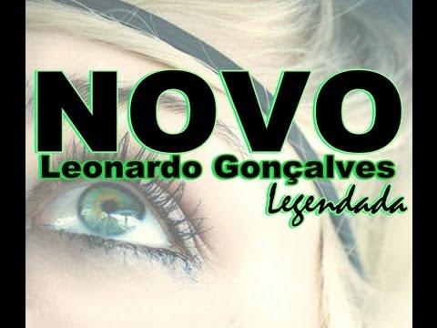 Leonardo Gonçalves-Novo (legendada)