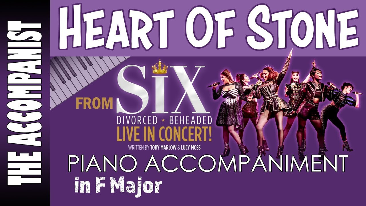 Heart of Stone - from the musical Six - Piano Accompaniment in F Major -  Karaoke