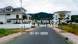 Đường vào Dự án Khu đô thị ven sông Tắc - Nha Trang River Park [01-01-2020]