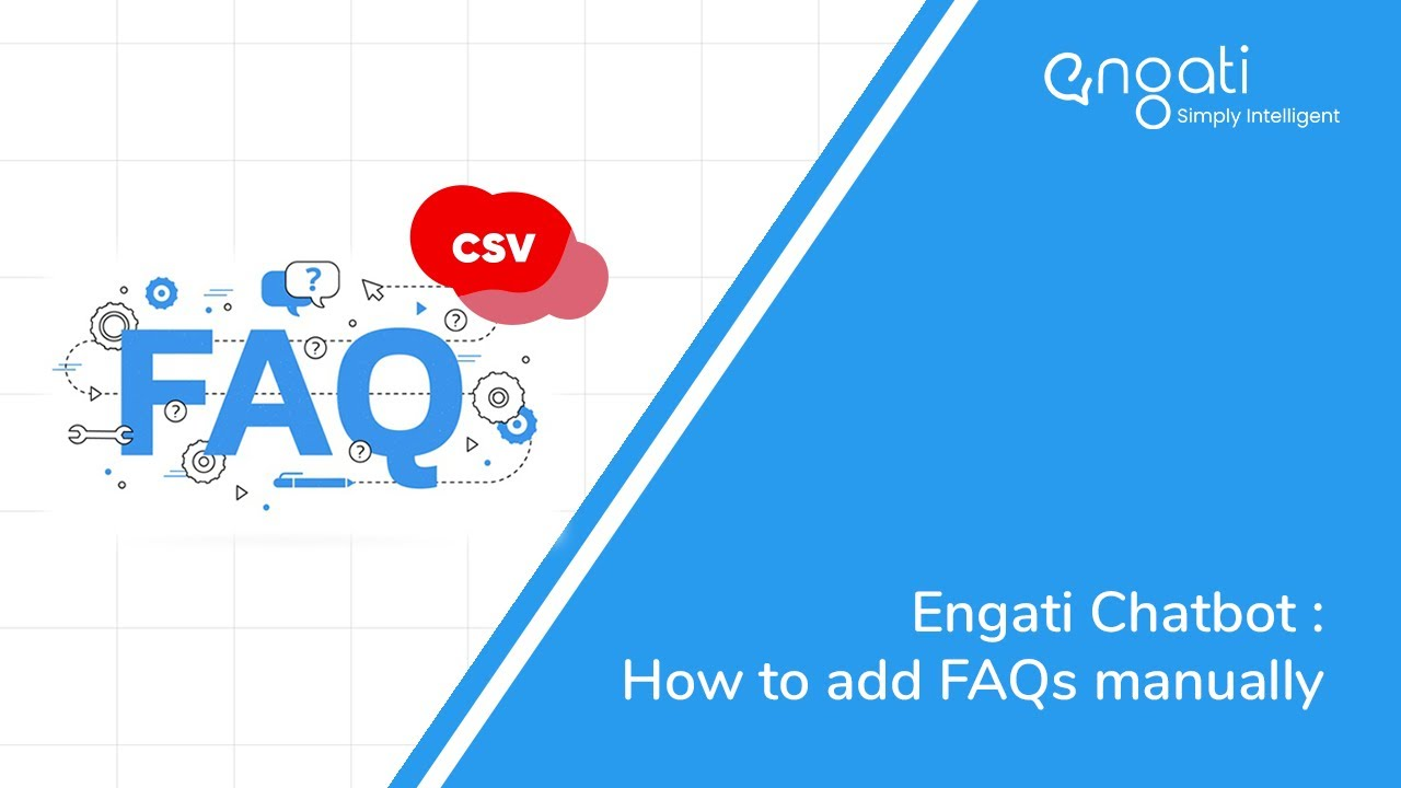 Engati Chatbot: How to add FAQs using  csv