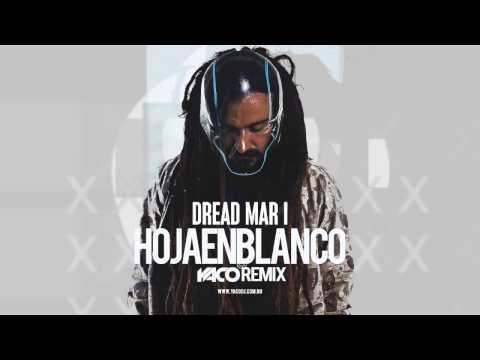 Dread Mar I - Hoja En Blanco ( YACO DJ REMIX ) [DubStep Remix]