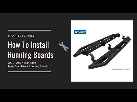 Nissan Titan Running Boards – How To Install Running Boards/Side Steps on a Nissan Titan