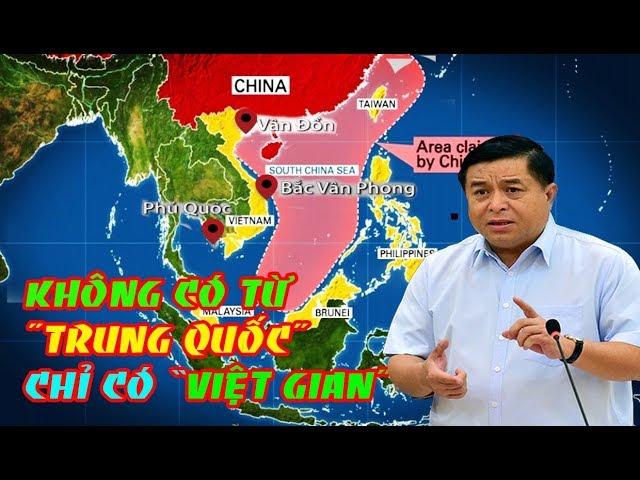 Không Có từ Trung Quốc Nào - Chỉ Có Rõ Việt Gian!