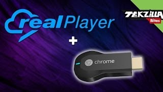 RealPlayer for Chromecast Review... Has the Buffering Finally Ended?
