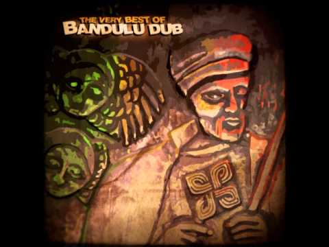 Bandulu Dub - The Very Best Of Bandulu Dub (Full Album)