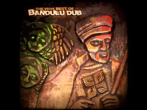 Bandulu Dub - The Very Best Of Bandulu Dub (Full Album)
