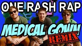 ♪ Hat Films - One Rash Rap (Medical Gown RMX by JDDS)