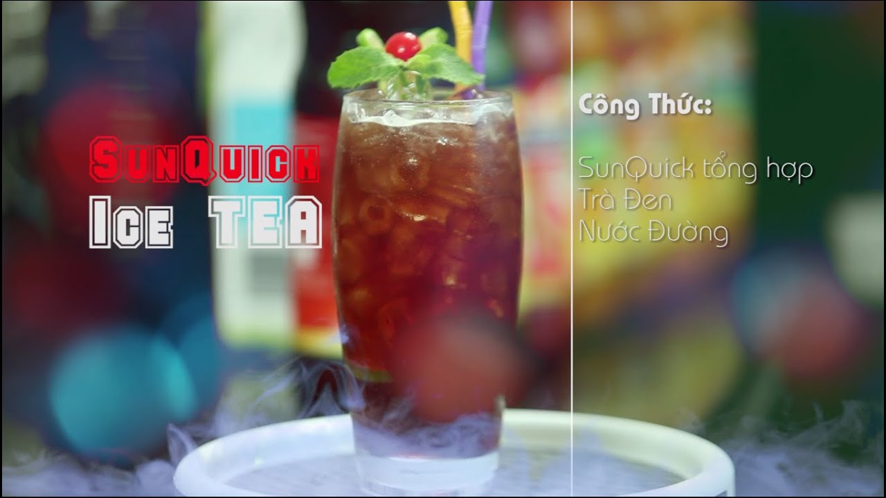 Học pha chế đồ uống Sunquick Ice Tea