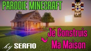 Je Construis Ma Maison | Parodie Minecraft de Happy (Pharrell Williams)