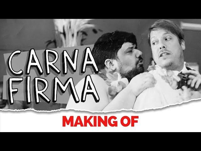 MAKING OF - CARNAFIRMA