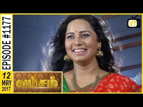Vamsam - வம்சம் | Tamil Serial | Sun TV |  Epi 1177 | 12/05/2017