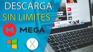 Descarga sin limites en MEGA - Windows / Mac