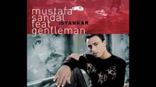 Mustafa Sandal Ft. Gentleman - Isyankar (Kingstone Senorita Remix)
