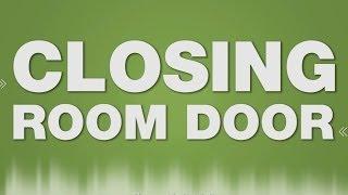Door Closing SOUND EFFECT - close door Zimmertür schließen porta puerta cerrar con llave