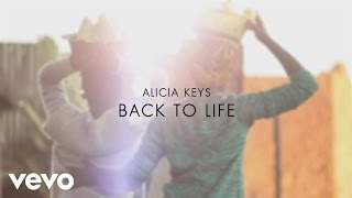 Alicia Keys - Back to Life (from the Disney's