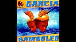 GARCIA - Bamboleo (Danny Rush 'Dance' Remix)