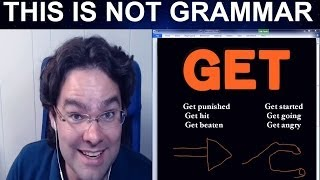 How to Use 'To Get' Basic Verbs Transitive & Intransitive Verbs Got Gotten Getting English Grammar