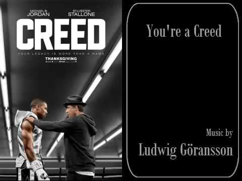 Creed - You're a Creed - Ludwig Göransson