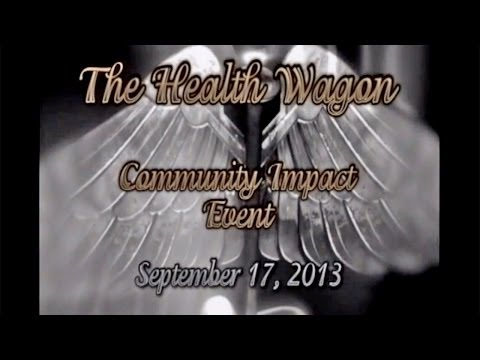 Health Wagon Community Impact Event (9-17-13)