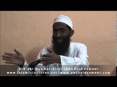 Bid'aat Kya Hai - Sirur   Abu Zaid Zameer