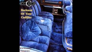 C C Catch - Backseat Of Your Cadillac Extended Version (re-cut by Manaev)